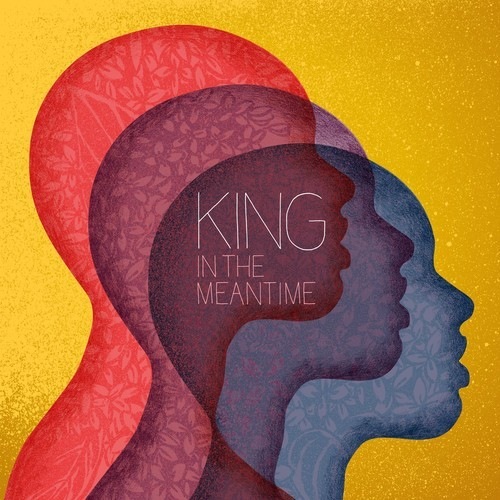 "King – ""In The Meantime"""