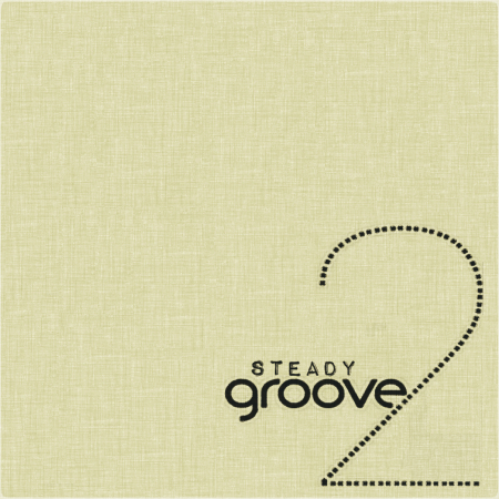 BamaLoveSoul Presents – Steady Groove 2 [Download]