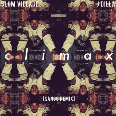 Slum Village x J Dilla – Climax (Sango Remix)
