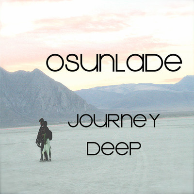 Osunlade – Journey Deep (Download)