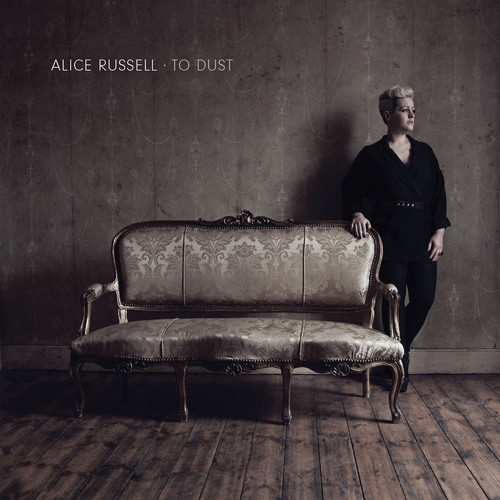 Alice Russell – To Dust