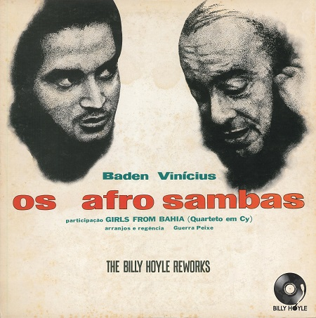 Billy Hoyle – Os Afro-Sambas (The Billy Hoyle Reworks)