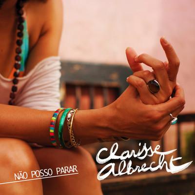 Clarisse Albrecht – Nao Posso Parar (Purple Lounge Remix)