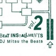 Jazzy Sport dropped snippets from DJ Mitsu's Beat Installments Vol.2 this morning and I am excited about getting this one in my hands! It's...