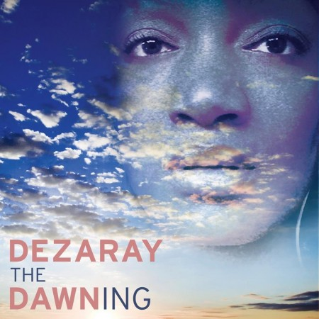 Dezaray Dawn – Don't You Dare