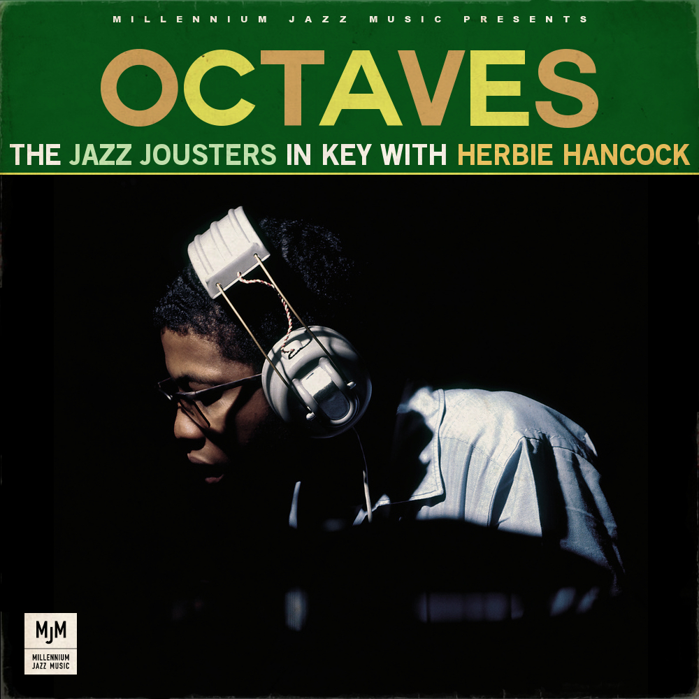 The Jazz Jousters – Octaves (In key with Herbie Hancock)[Download]