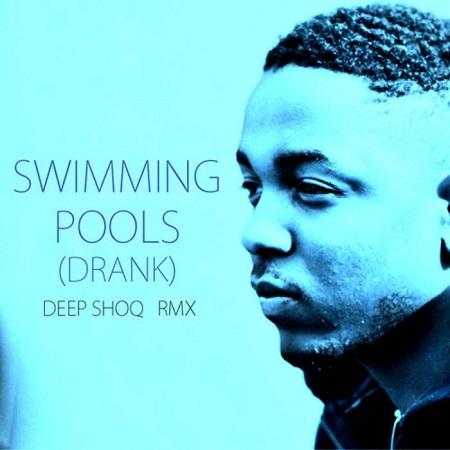 Kendrick lamar swimming pools deep shoq remix dj rahdu - Kendrick lamar swimming pools mp3 ...