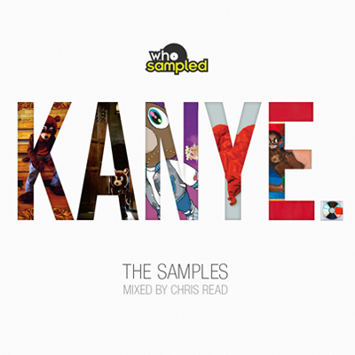 Chris Read – Kanye West: The Samples (Mix)
