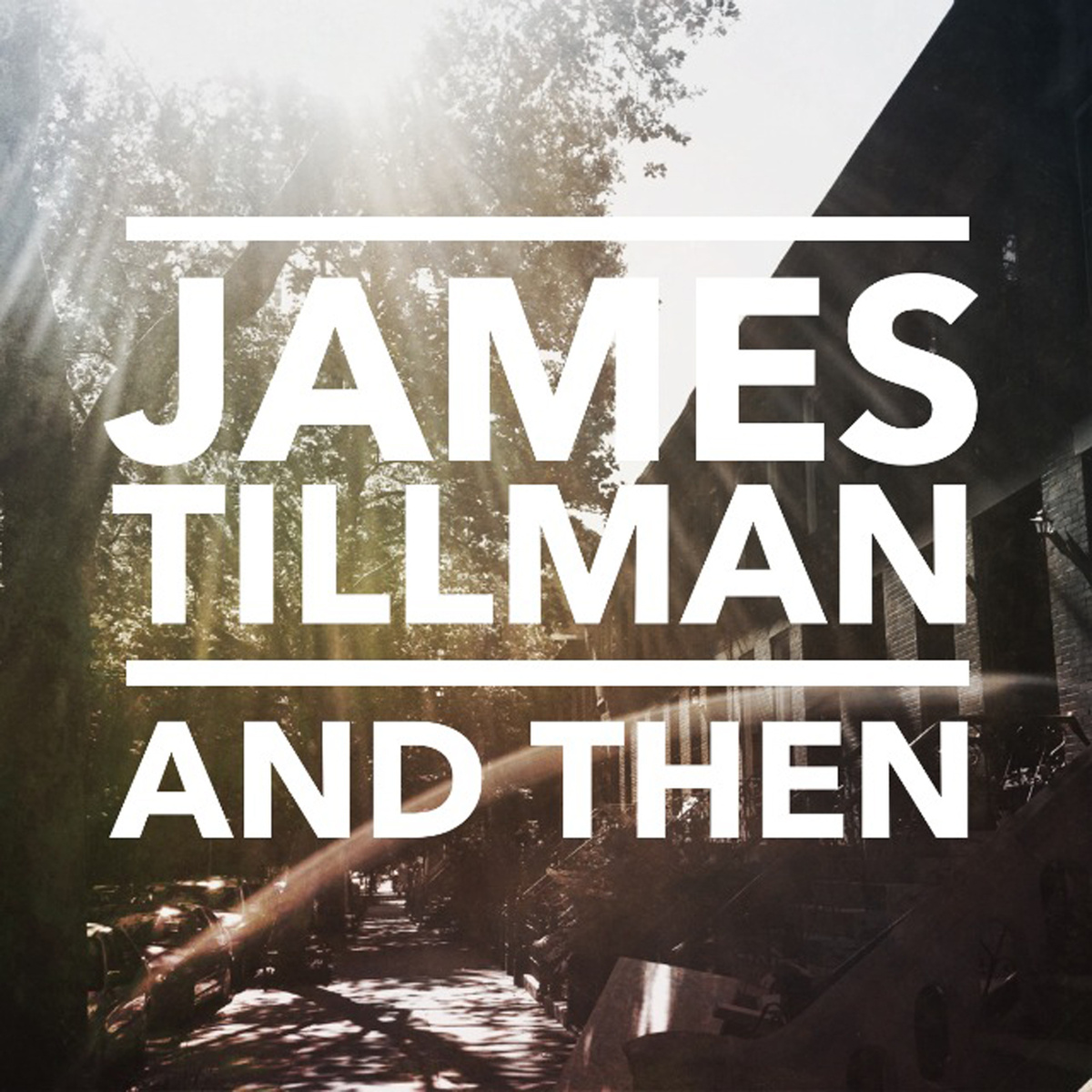 James Tillman – And Then