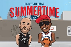 DJ Jazzy Jeff & Mick Boogie – Summertime Vol. 4 (Download)