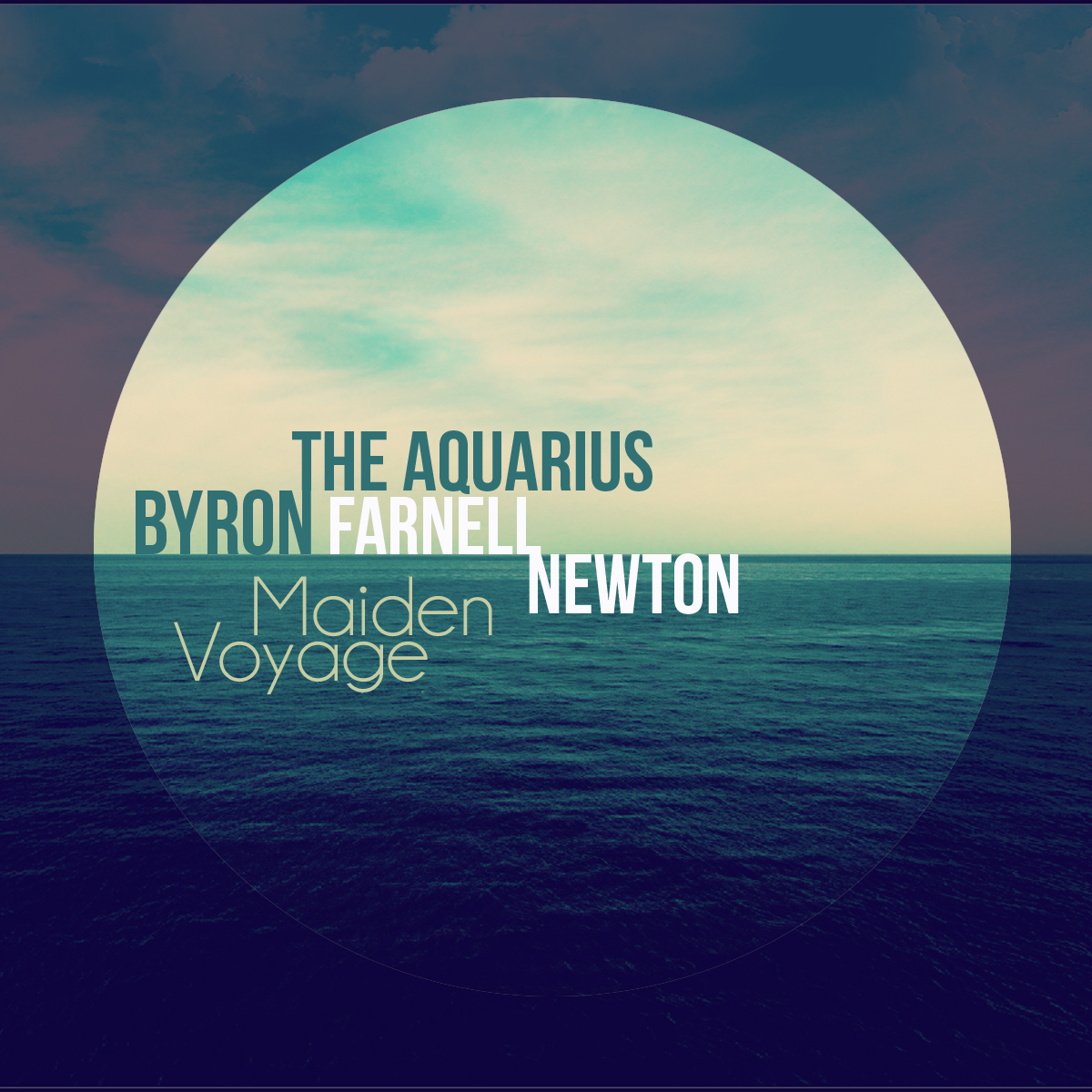 Byron the Aquarius x Farnell Newton – Maiden Voyage