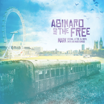 Abimaro and the Free – Mark [BJ Smith In The Grass Remix]