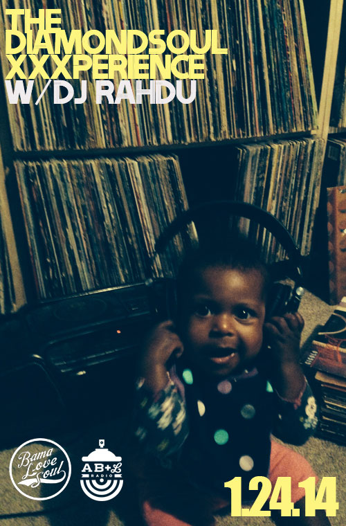 DJ Rahdu – The Diamond Soul XXXperience Show 003 [1.24.14]
