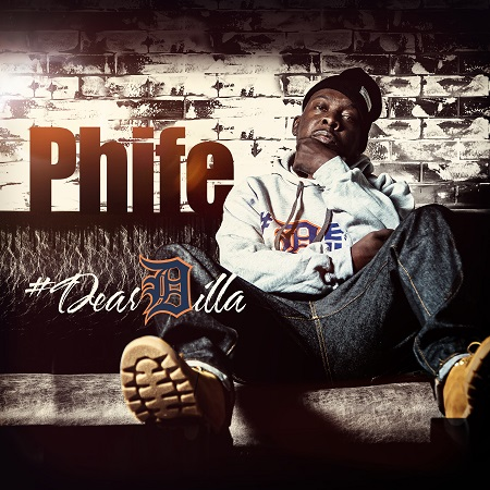 Phife –  #dearDilla (Download)