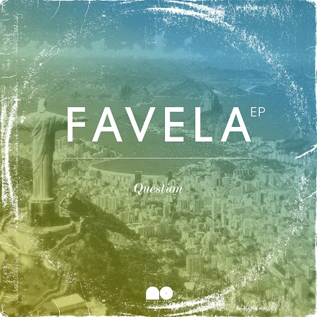 Question – Favela EP (Download)