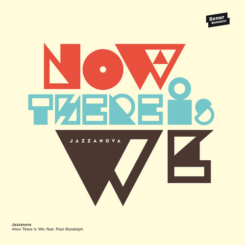 Jazzanova – Now There Is We feat Paul Randolph  (10inch single)