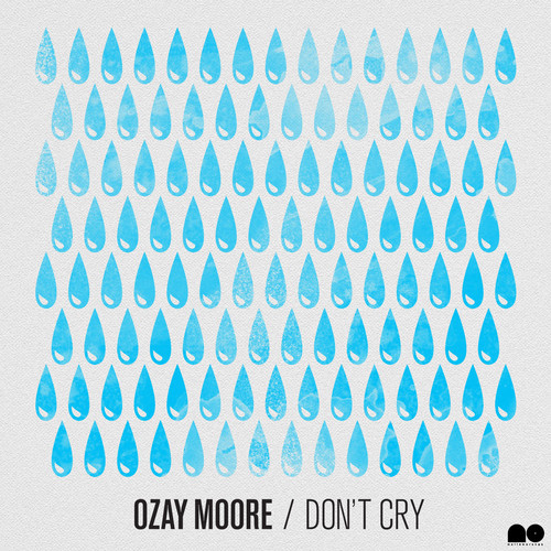 Ozay Moore – Don't Cry (prod. by Stro Elliot) [Download]