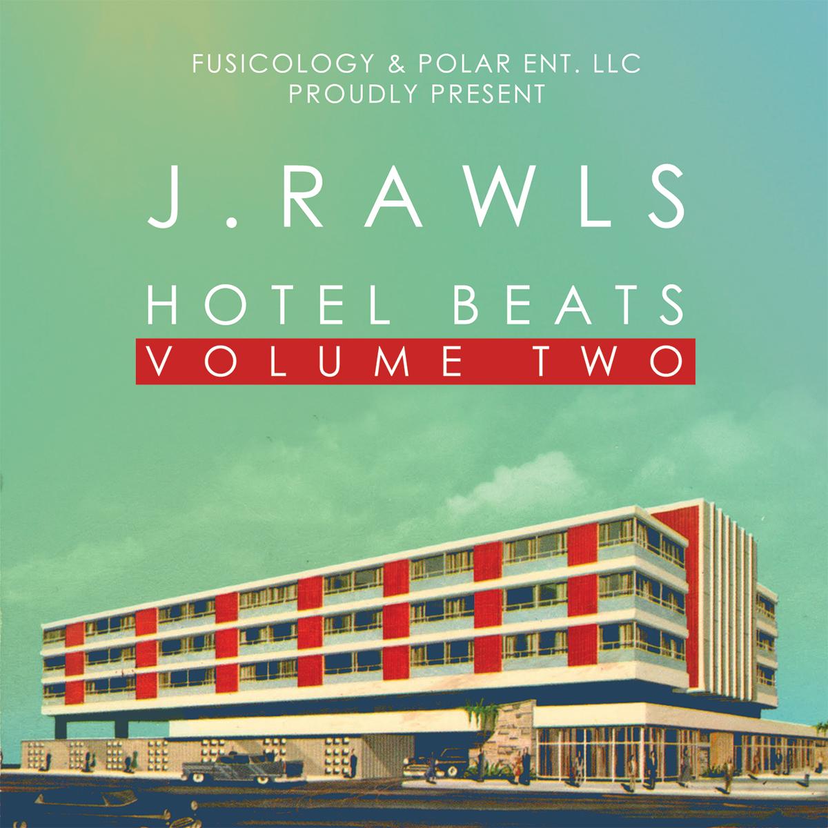 Resultado de imagen para J Rawls - Hotel Beats Vol. 2