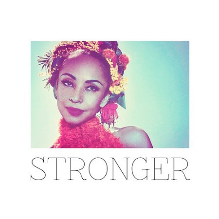Sade – Stronger (Brother In Arms Flip) [Download]