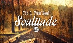Tis & Tum'Soul – Soulitude feat. Leslie Phillips