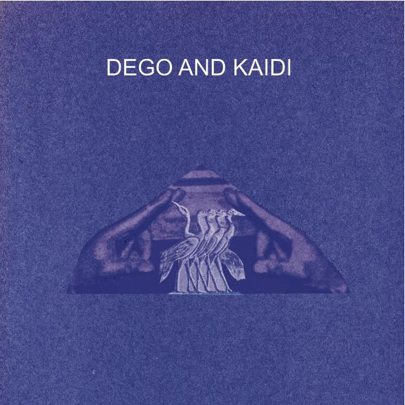 Dego & Kaidi – Dego & Kaidi EP
