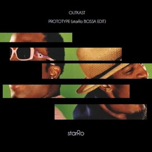 OutKast – Prototype (starRo Bossa Edit) [Download]
