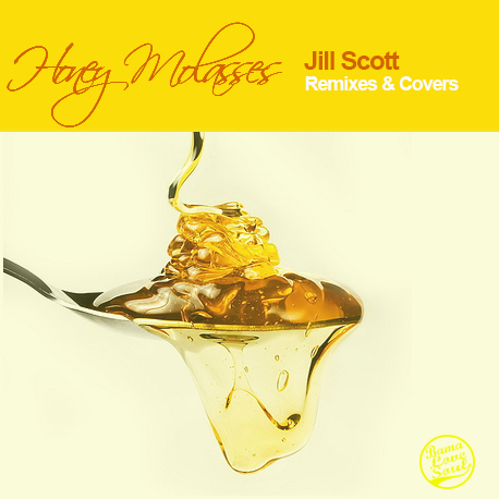 DJ Rahdu – Honey Molasses: Jill Scott Remixes & Covers
