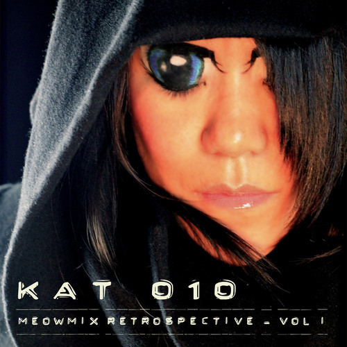 Kat O1O – MeowMix Retrospective Vol. 1 (Download)
