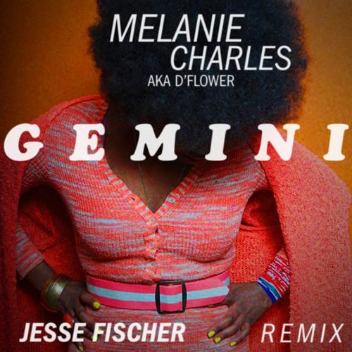 Melanie Charles – Gemini (Jesse Fischer Remix) [Download]