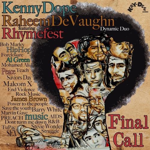 Kenny Dope & Raheem DeVaughn – Final Call Main Snippet FT. Rhymefest