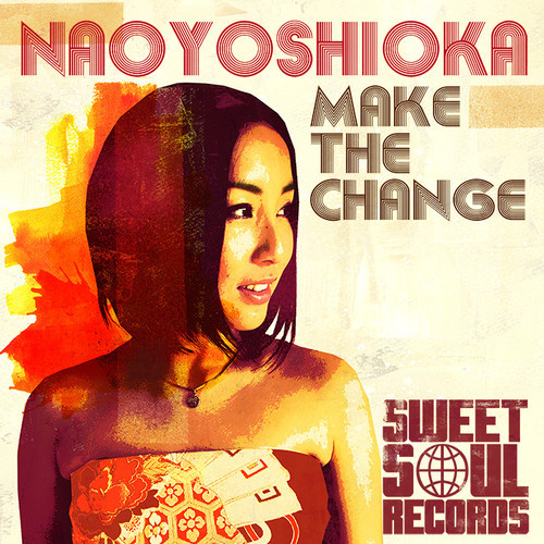 Nao Yoshioka – Make The Change [Stream]