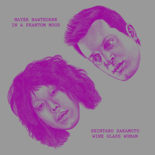 Mayer Hawthorne &  Shintaro Sakamoto – In A Phantom Mood / Wine Glass Woman [RSD Exclusives]