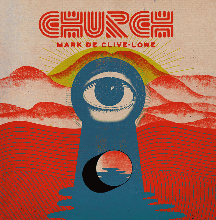 Mark de Clive-Lowe – CHURCH (Album Review)