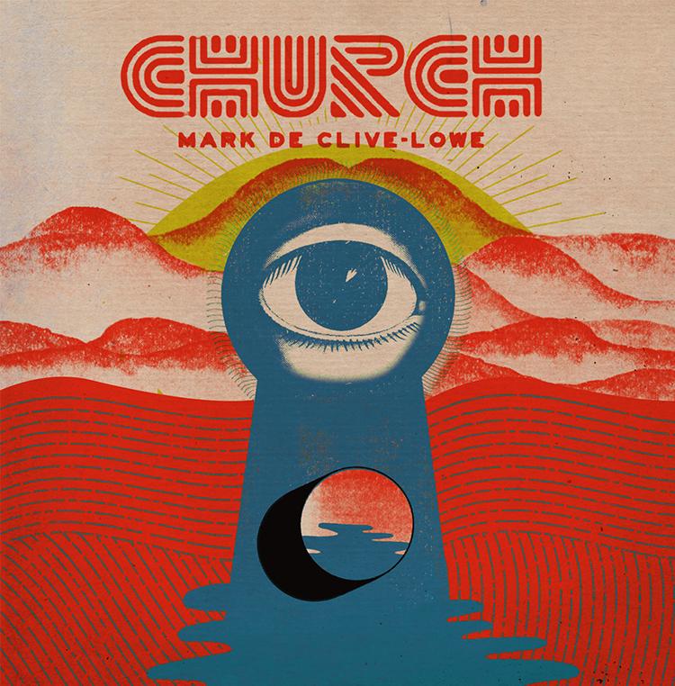 Mark de Clive-Lowe – CHURCH (Album Review)