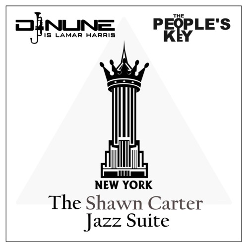 Lamar Harris & The People's Key – The Shawn Carter Jazz Suite
