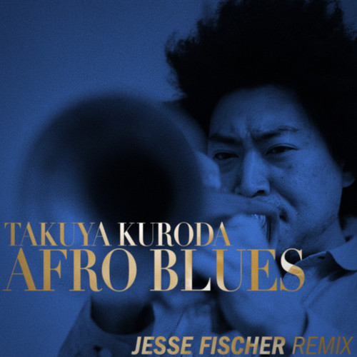 Takuya Kuroda – Afro Blues (Jesse Fischer Remix)