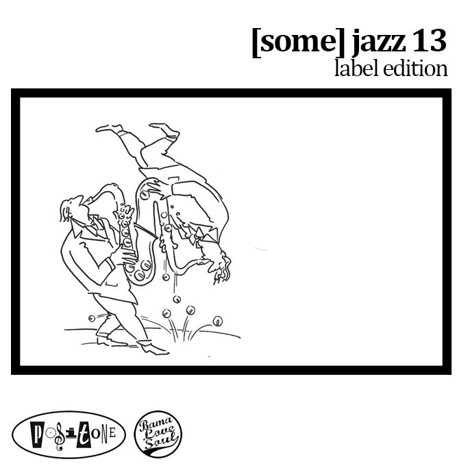BamaLoveSoul.com presents [some] jazz 13
