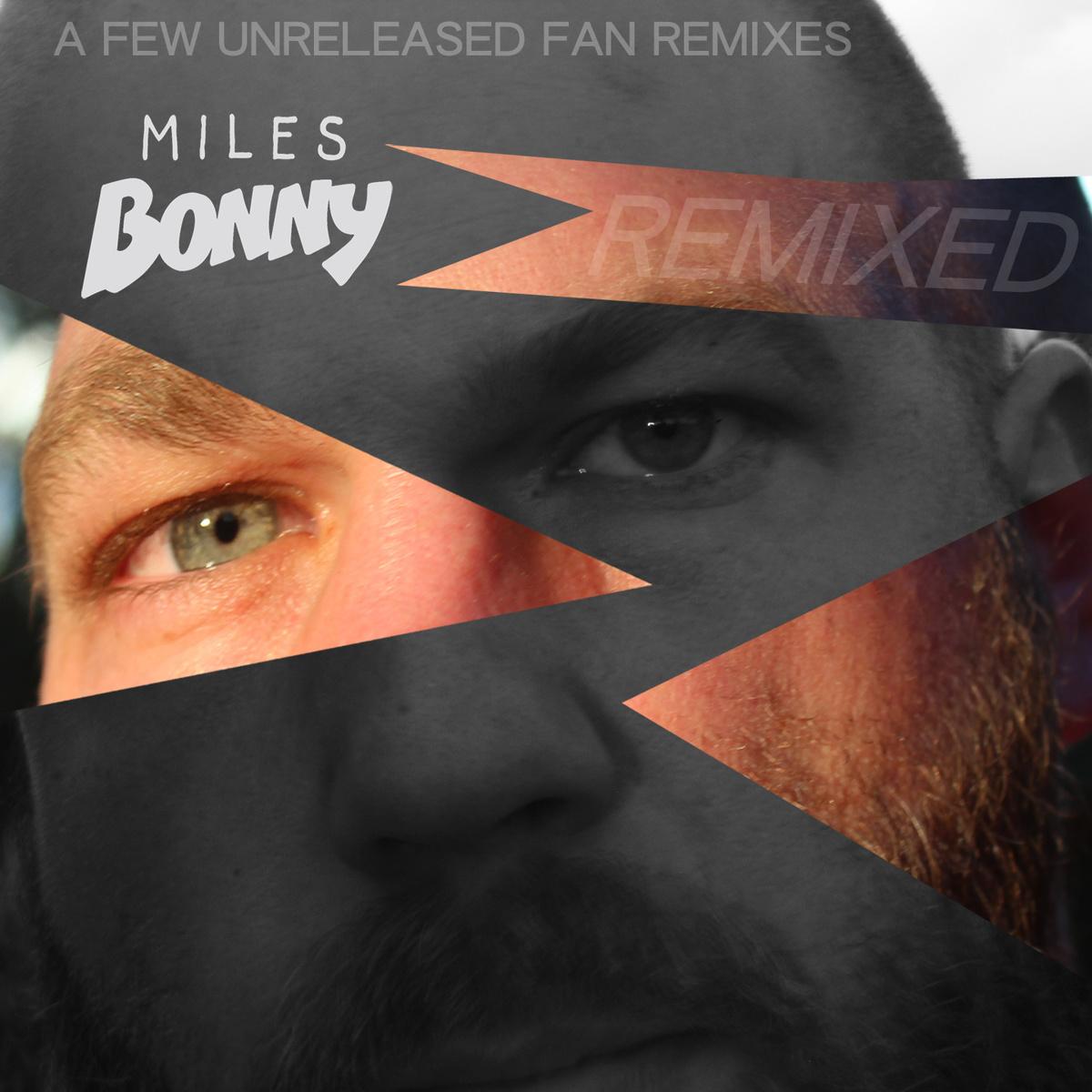Miles Bonny – Remixed