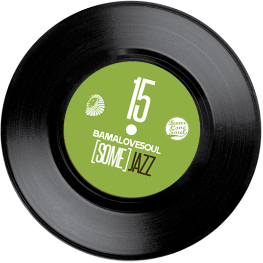 BamaLoveSoul.com presents Some Jazz 15 (Download)