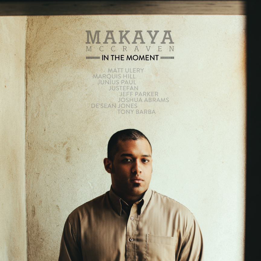 Makaya McCraven – In the Moment