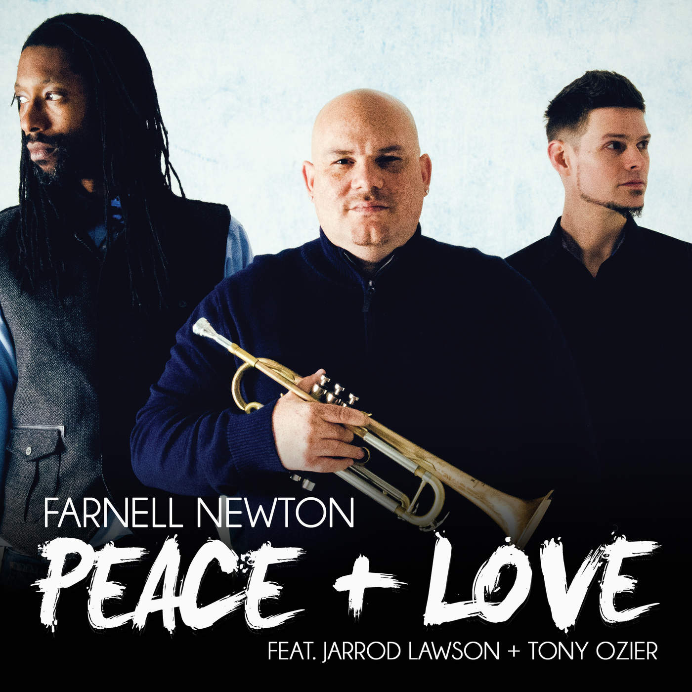 Farnell Newton – Peace + Love feat. Jarrod Lawson & Tony Ozier