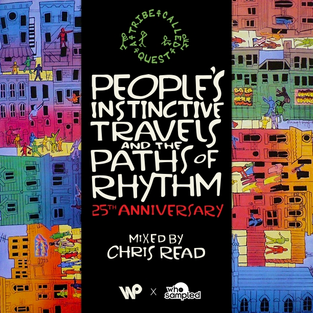 Chris Read – A Tribe Called Quest People's Instinctive Travels [25th Anniversary Mixtape]