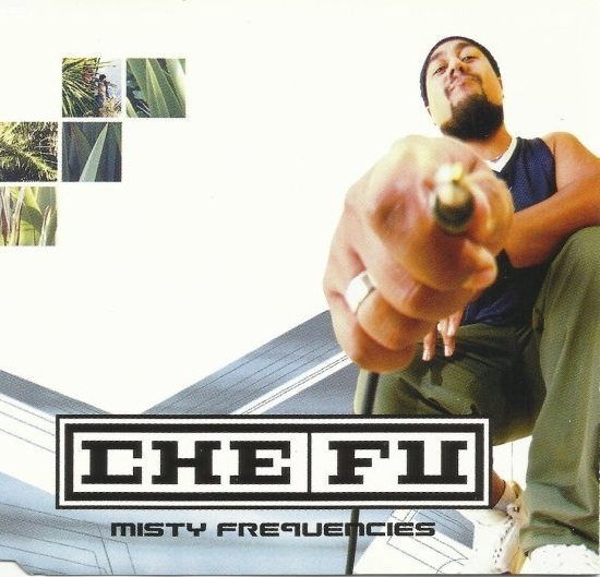 Late Pass# 98: Che Fu – Misty Frequencies