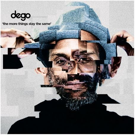 dego – It Don't Get No Better (Video + PreOrder)
