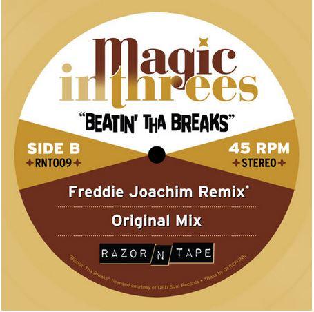 Magic in Threes – Beatin' The Breaks (Freddie Joachim Remix)