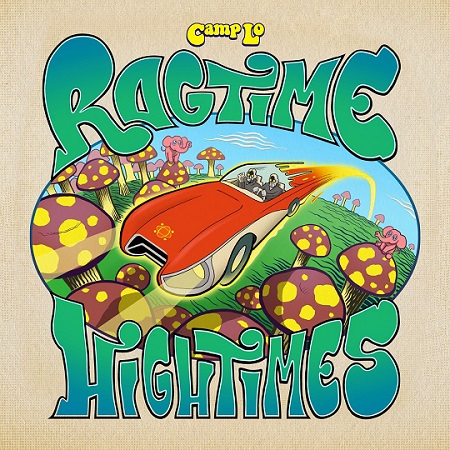Camp Lo – Ragtime Hightimes (Album Review)