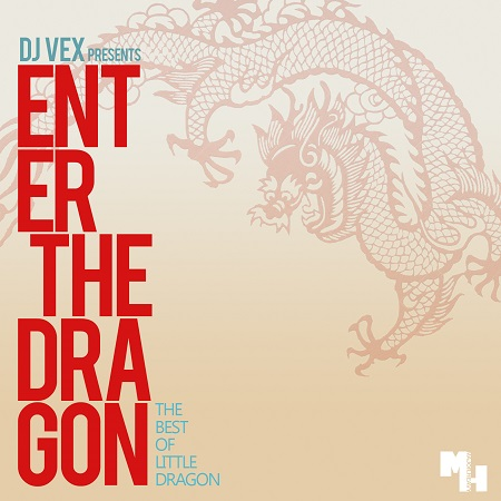 DJ Vex – Enter the Dragon ( Little Dragon Tribute Mix) [Download]