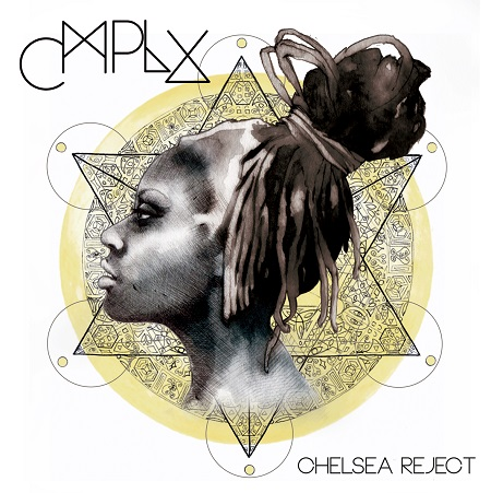 Chelsea Reject – CMPLX (Download)