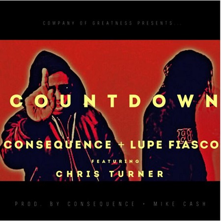Consequence – Countdown feat Lupe Fiasco & Chris Turner