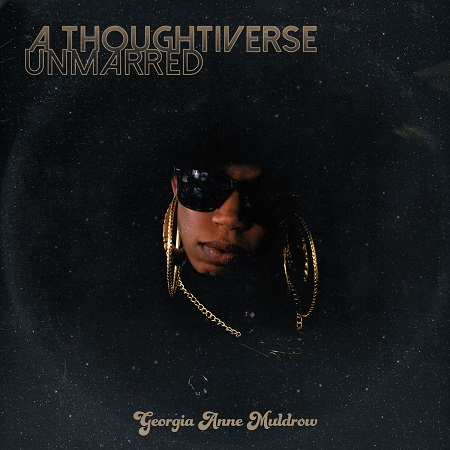 Georgia Anne Muldrow – A Thoughtiverse Unmarred (Album Review)